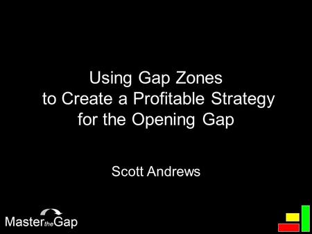Using Gap Zones to Create a Profitable Strategy for the Opening Gap