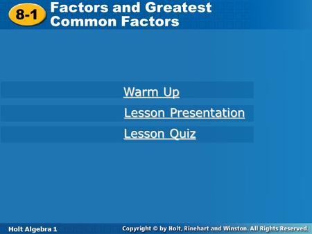 Factors and Greatest 8-1 Common Factors Warm Up Lesson Presentation
