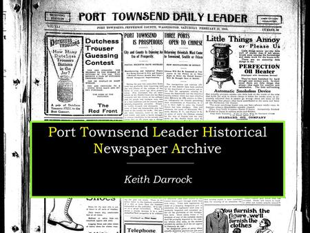 Port Townsend Leader Historical Newspaper Archive Keith Darrock.