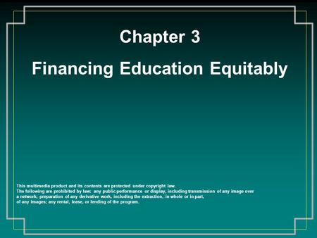 Financing Education Equitably