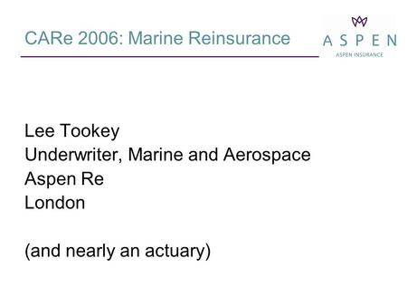 CARe 2006: Marine Reinsurance