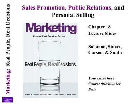 Sales Promotion, Public Relations, and Personal Selling