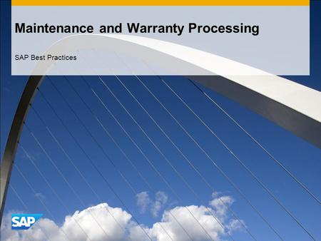 Maintenance and Warranty Processing SAP Best Practices.