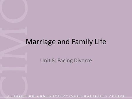 Marriage and Family Life Unit 8: Facing Divorce. Objective 1: Identify common factors that contribute to problems in a marriage. Addictions Clashing lifestyles.