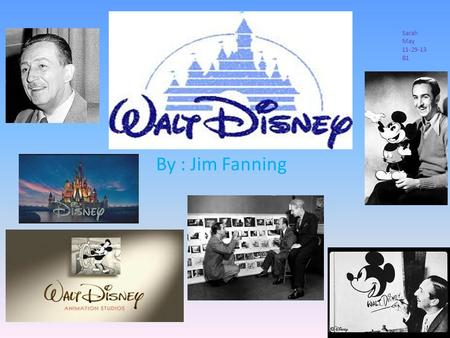 By : Jim Fanning Sarah May 11-29-13 B1. Key events in Walt Disney's lifetime Walt signs a contract with M.J. Winkler to produce series of Alice comedies.