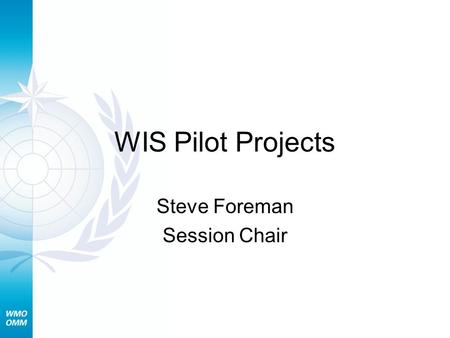 WIS Pilot Projects Steve Foreman Session Chair. 2 TECO WIS November 2006 - Pilot Projects (c) 2006 Why WIS? Greater access to WWW Use standard –software.