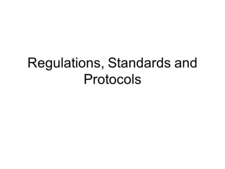 Regulations, Standards and Protocols. RFID systems are Radio Systems The function of other radio systems must not be disrupted Restriction on the range.