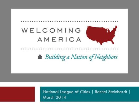 National League of Cities | Rachel Steinhardt | March 2014.