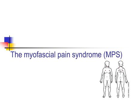 The myofascial pain syndrome (MPS). Features of MTrPs Motor: disturbed motor function muscle weakness as a result of motor inhibition muscle stiffness.