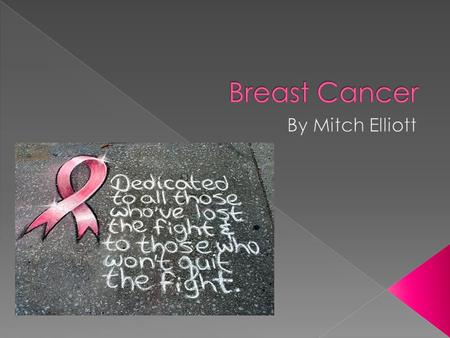  Breast cancer is a disease where malignant (cancer) cells grow in the breast tissue.  Its considered a heterogeneous disease- differing by individual,