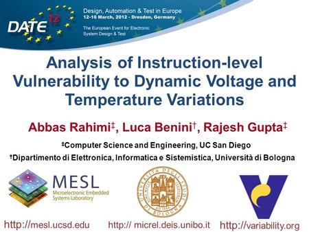 Analysis of Instruction-level Vulnerability to Dynamic Voltage and Temperature Variations ‡ Computer Science and Engineering, UC San Diego  variability.org.