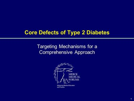Core Defects of Type 2 Diabetes