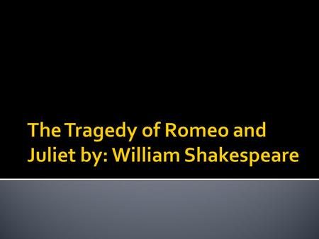  Why were Romeo and Juliet so in love?  Why did Juliet kill herself?  Why did Romeo kill himself?  Do they regret killing themselves?  Would Romeo.