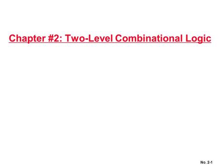 Chapter #2: Two-Level Combinational Logic