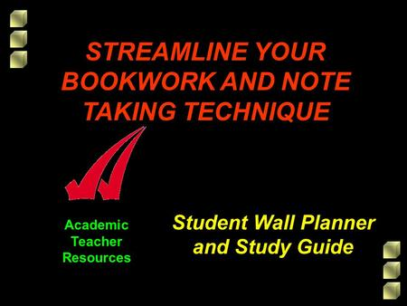 Academic Teacher Resources Student Wall Planner and Study Guide STREAMLINE YOUR BOOKWORK AND NOTE TAKING TECHNIQUE.
