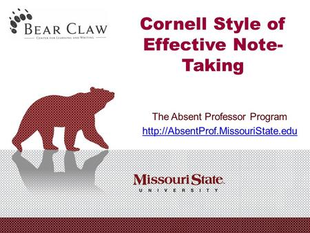 Cornell Style of Effective Note- Taking The Absent Professor Program