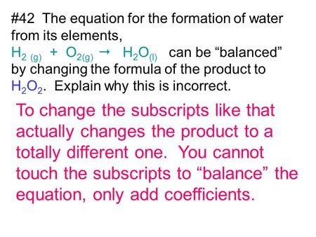To change the subscripts like that actually changes the product to a