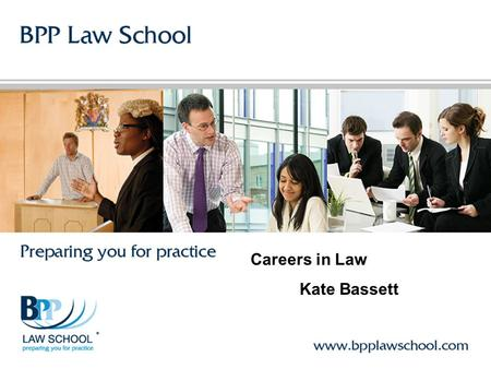 Careers in Law Kate Bassett. Timeline For Solicitors Academic Stage – A levels –Work Experience Apply to University - Non Law - Law Vocational Stage LPC.