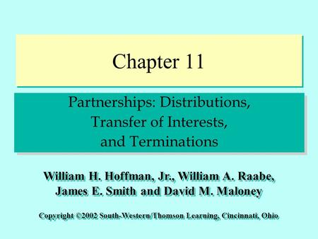 Chapter 11 Partnerships: Distributions, Transfer of Interests,