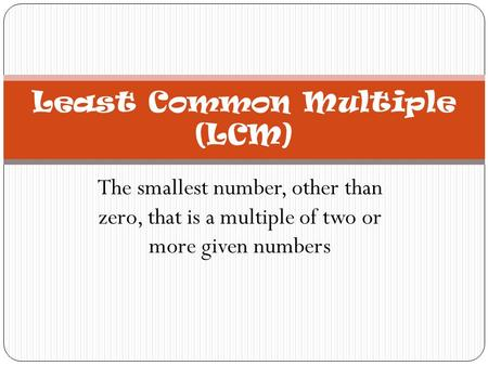 Least Common Multiple (LCM)