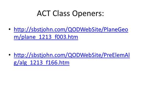 ACT Class Openers:  m/plane_1213_f003.htm  m/plane_1213_f003.htm