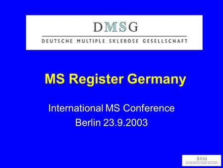 MS Register Germany International MS Conference Berlin 23.9.2003.