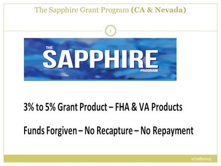 The Sapphire Grant Program (CA & Nevada)