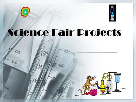 Science Fair Projects.