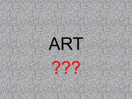 ART ???. Definitions  The expression or application of human creative skill and imagination, typically in a visual form such as painting or sculpture,...: