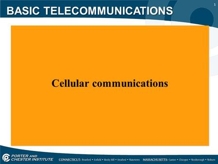 1 Cellular communications Cellular communications BASIC TELECOMMUNICATIONS.