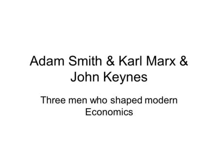 A comparison of the economic concepts of adam smith and karl marx