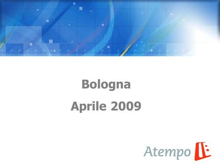 Bologna Aprile 2009. 2 Atempo Product Suite Atempo Time Navigator™ Secure, highly scalable protection of heterogeneous data in complex, mission-critical.