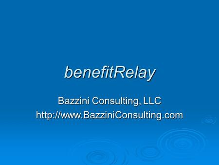 BenefitRelay Bazzini Consulting, LLC