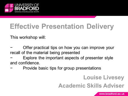 This workshop will: −Offer practical tips on how you can improve your recall of the material being presented −Explore the important aspects of presenter.