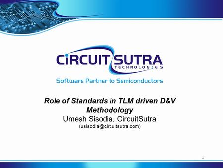 Role of Standards in TLM driven D&V Methodology