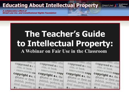 to Intellectual Property: A Webinar on Fair Use in the Classroom