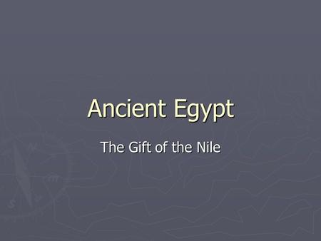 <strong>Ancient</strong> Egypt The Gift of the Nile. A Joruney of the Nile ► F_6kI&feature=player_embedded#!