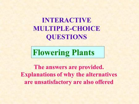 INTERACTIVE MULTIPLE-CHOICE QUESTIONS