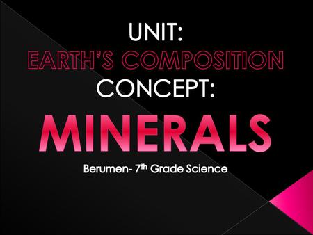 " Uploaded on LEARN under the folder ""EARTH'S COMPOSITION"" is a document called › Minerals: (Jan 6- Jan 13)  This document is a worksheet that contains."