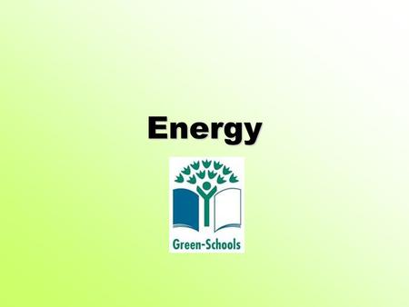 Energy. Lighting Lights use electricity. In Scoil Mhuire we try to ensure that this energy is not used in a wasteful manner. All lights in our school.