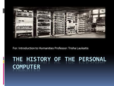 An introduction to the history of the personal computer revolution