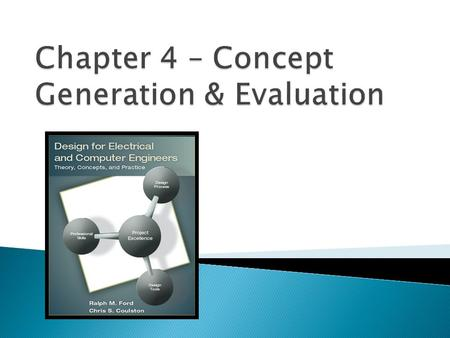 Chapter 4 – Concept Generation & Evaluation