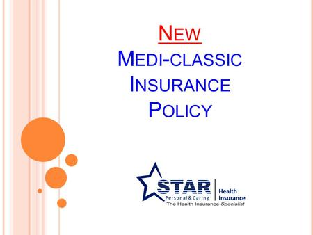Presentation On Star Unique Health Insurance Policy Ppt