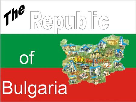 Bulgaria of Bulgaria is on the Balkan peninsula with an area of 111 000km 2 and a population of 7 million people. Its neighbors are Turkey and Greece.