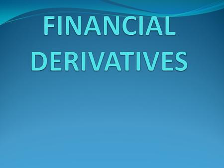What are Derivatives? A derivative is a financial instrument whose value is derived from the value of another asset, which is known as the underlying.