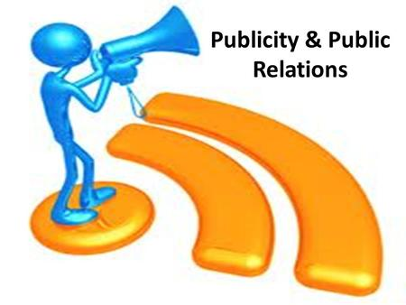 Publicity & Public Relations. The Marketing Mix Product Price Place Promotion.