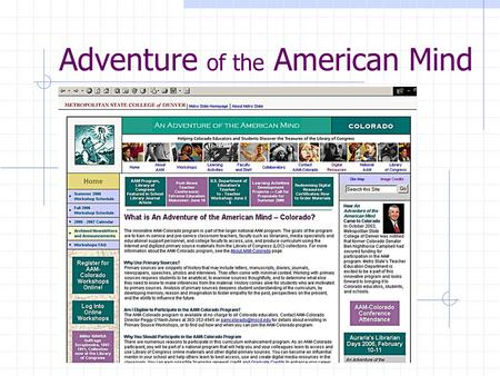 Adventure of the American Mind Slides go here!. Electronic Replica Newspapers Denver Post Rocky Mountain News.