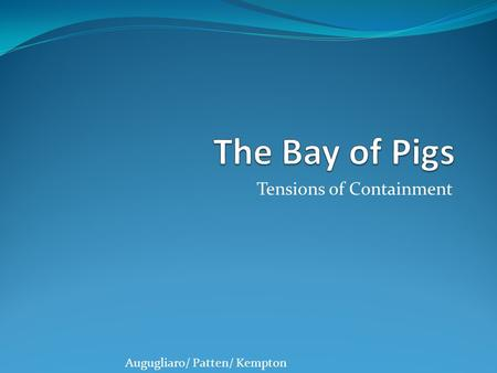 Tensions of Containment Augugliaro/ Patten/ Kempton.