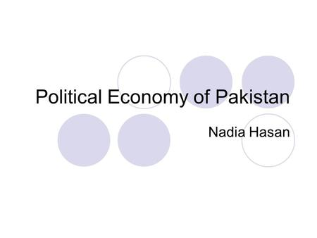 political economy of pakistan The increasing scarcity of water resources (in terms of quantity and quality) is one of the most pervasive natural resource allocation issues facing development.