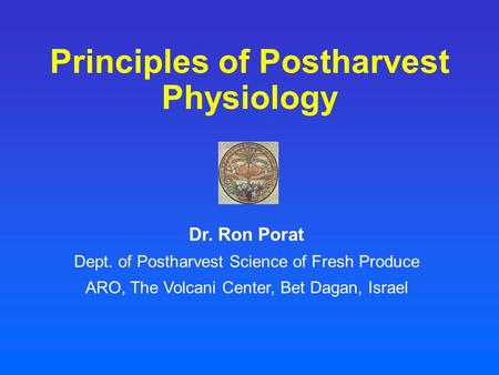 Principles of Postharvest Physiology